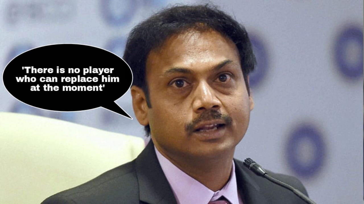 MSK Prasad calls this Indian player irreplaceable at the moment